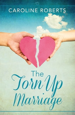 Book The Torn Up Marriage by Caroline Roberts