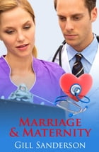 Marriage and Maternity by Gill Sanderson