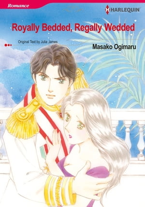Royally Bedded, Regally Wedded (Harlequin Comics): Harlequin Comics by Julia James