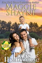 Texas Homecoming: Book 9 by Maggie Shayne
