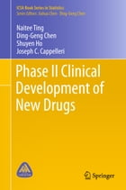 Phase II Clinical Development of New Drugs by Ding-Geng Chen