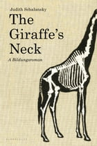 The Giraffe's Neck: A Novel