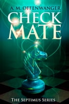 Checkmate by A. M. Offenwanger