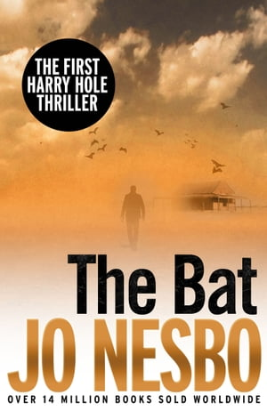 The Bat The First Harry Hole Case
