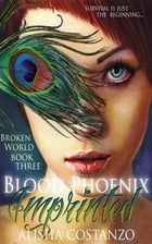 Blood Phoenix: Imprinted by Alisha Costanzo