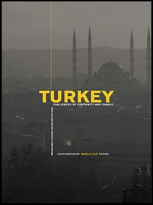 Turkey Challenges of Continuity and Change