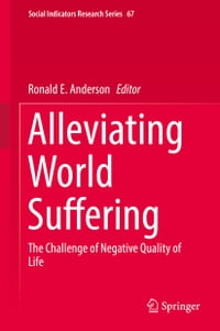 Alleviating World Suffering: The Challenge of Negative Quality of Life