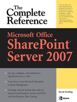 Book Microsoft® Office SharePoint® Server 2007: The Complete Reference by Sterling, David