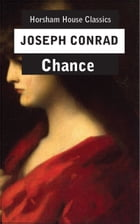 Chance: A Tale in Two Parts by Joseph Conrad