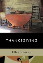 Thanksgiving by Ellen Cooney