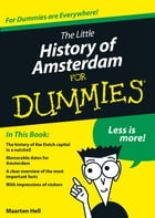 The Little History of Amsterdam for Dummies by Maarten Hell