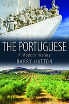 The Portuguese: A Portrait of a People by Barry Hatton