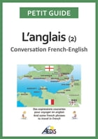 L'anglais: Conversation French-English by Petit Guide