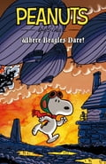 Peanuts: Where Beagles Dare OGN Vol. 1 0b8d03a5-aa30-41da-ba5a-997daddcd28f