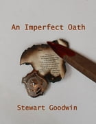 An Imperfect Oath