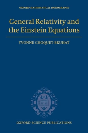 General Relativity and the Einstein Equations