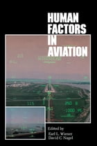 Human Factors in Aviation by Earl L. Wiener