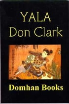 Yala by Don L Clark
