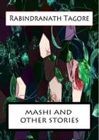 Mashi And Other Stories by Rabindranath Tagore