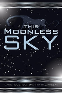 This Moonless Sky