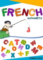 French Alphabets: (French Edition) by Tidels