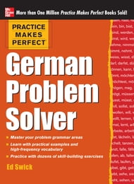 Practice Makes Perfect German Problem Solver (EBOOK)