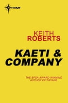 Kaeti & Company by Keith Roberts