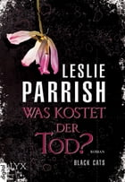 Black CATS - Was kostet der Tod? by Leslie Parrish