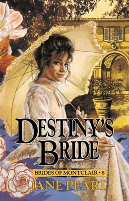 Book Destiny's Bride by Jane Peart