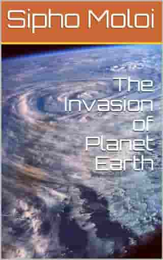 The Invasion of Planet Earth