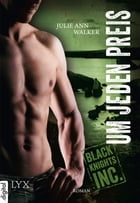 Black Knights Inc. - Um jeden Preis by Julie Ann Walker