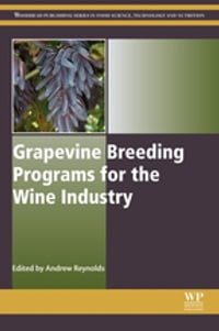 Grapevine Breeding Programs for the Wine Industry: Traditional and Molecular Techniques