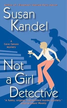 Book Not a Girl Detective by Susan Kandel