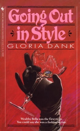Book GOING OUT IN STYLE by Gloria Dank