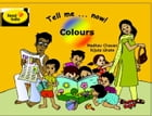 Tell Me Now ... Colors by Madhav Chavan