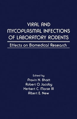 Book Viral and Mycoplasmal of Laboratory Rodents: Effects on Biomedical Research by Bhatt, Pravin