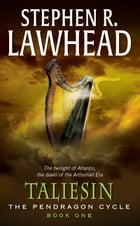 Taliesin: Book One of the Pendragon Cycle by Stephen R. Lawhead