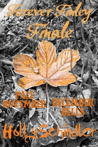 Forever Finley Finale: Pale November / December Bells