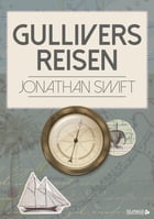 Gullivers Reisen by Jonathan Swift