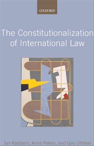 The Constitutionalization of International Law