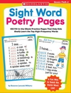 Sight Word Poetry Pages: 100 Fill-in-the-Blank Practice Pages That Help Kids Really Learn the Top…