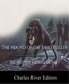The Hound of the Baskervilles (Illustrated Edition) by Sir Arthur Conan Doyle