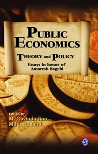 Public Economics: Theory and Policy: Essays in Honor of Amaresh Bagchi
