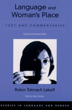 Language and Woman's Place: Text and Commentaries by Robin Tolmach Lakoff