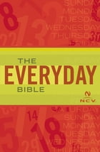 The Everyday Bible: New Century Version, NCV: New Century Version, NCV by Thomas Nelson