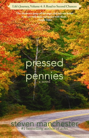 Pressed Pennies: Life's Journey, Volume 4: A Road to Second Chances