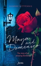 Maya and Domenico: The story of an amazing friendship by Susanne Wittpennig