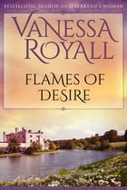 Flames of Desire by Vanessa Royall