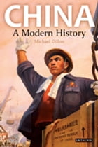 China: A Modern History by Michael Dillon