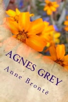 Agnes Grey (Illustrated Edition) by Anne Brontë